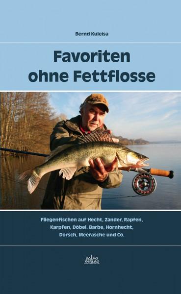 Bernd Kuleisa - Favoriten ohne Fettflosse