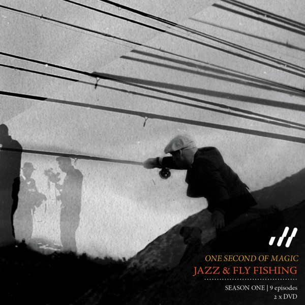 Doppel-DVD Jazz and Fly Fishing - One second of magic - Season One