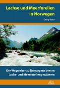 Neuauflage - Lachse und Meerforellen in Norwegen - Georg Rosen
